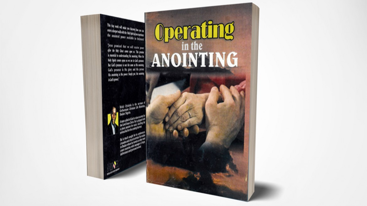 Operating in the Anointing